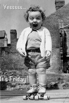 yes! its friday!